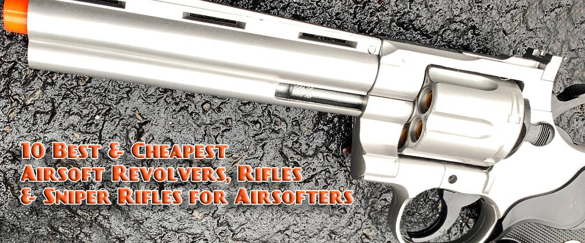 airsoft revolvers and guns