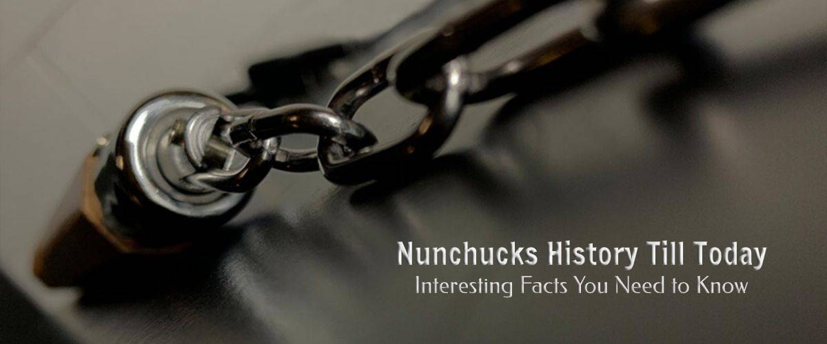 Nunchucks History Till Today